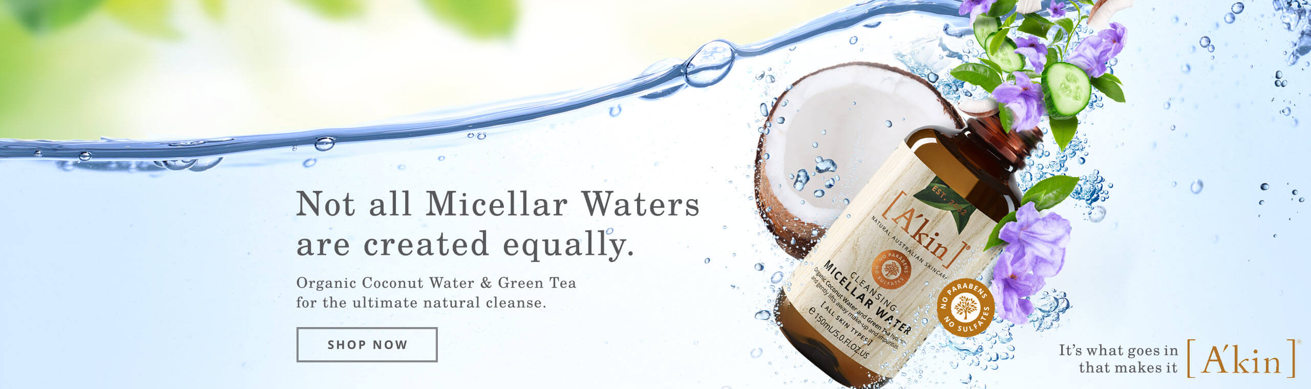 Not all Micellar Waters are created equally. Click to discover the A'kin Organic Coconut Water & Green Tea Micellar Water for the ultimate natural cleanse.