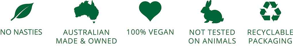 No nasties Australian made & owned 100% vegan not tested on animals recyclable packaging.