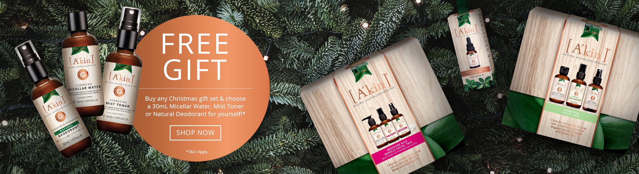Buy any Christmas gift set & choose a 30mL Micellar Water, Mist Toner or Natural Deodorant for yourself!*
